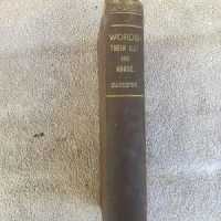 Words; Their Use and Abuse by William Mathews Rose-Belford Publishing (c1880)